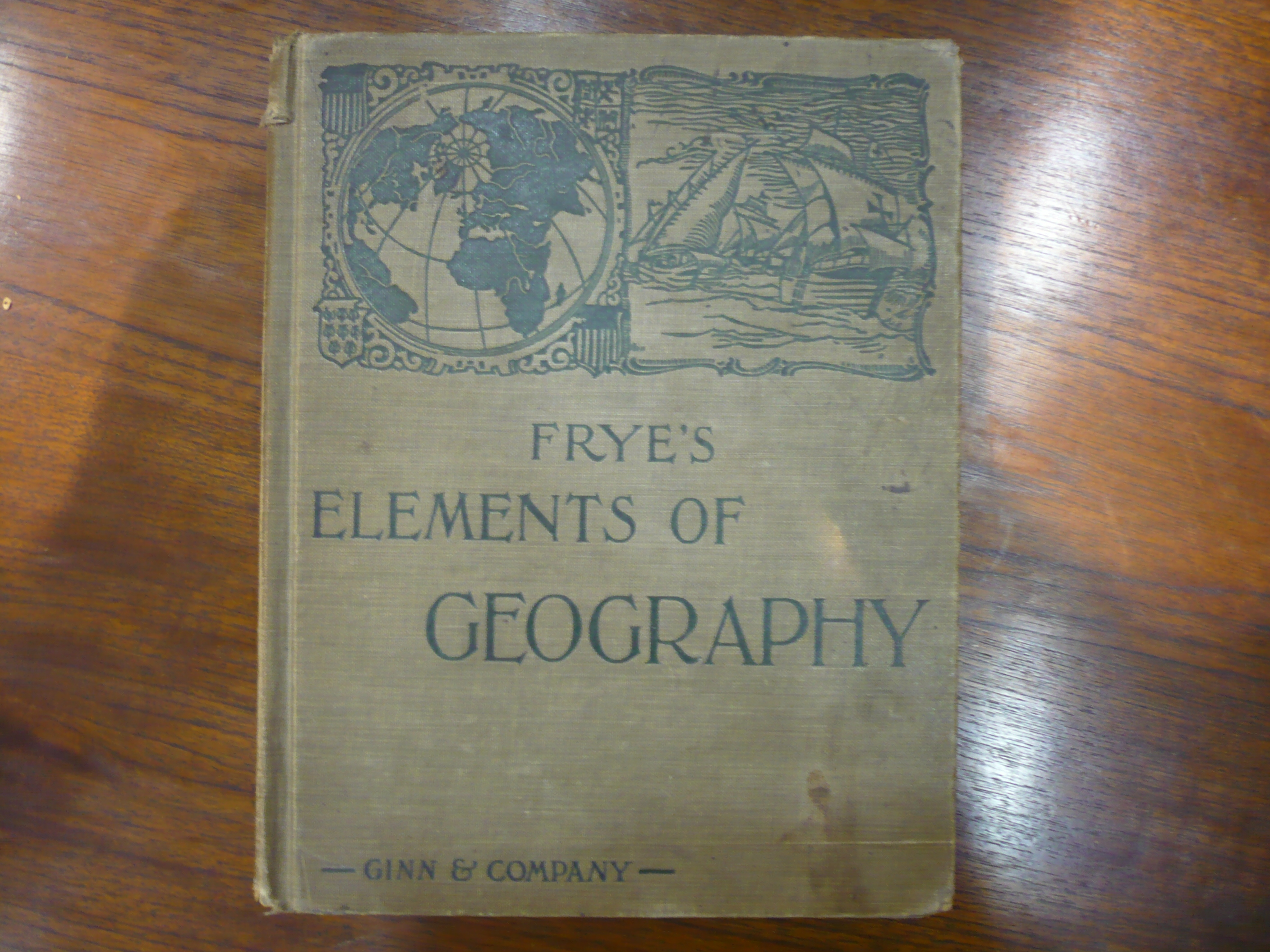 Elements of Geography, Alexis Everett Frye.