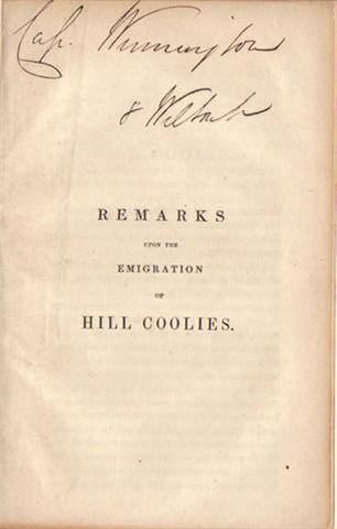Anon. Remarks upon the Emigration of Hill Coolies