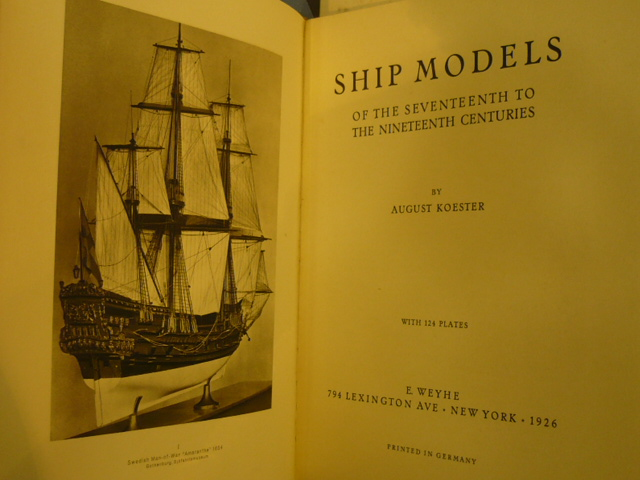 August Koester. Ship Models of the Seventeenth to the Nineteenth Centuries
